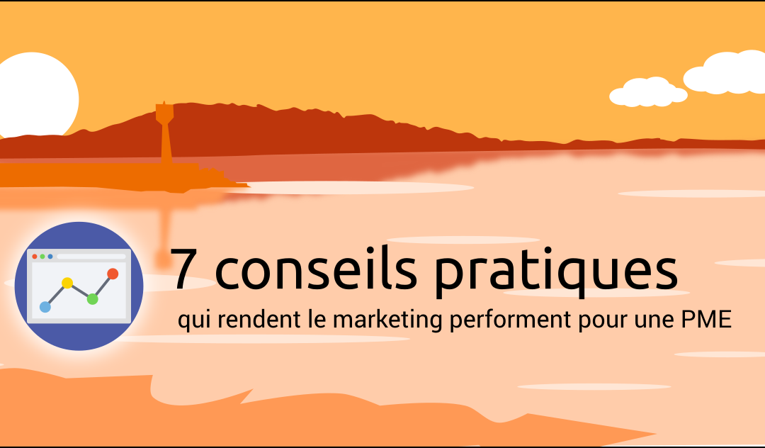 Les fondamentaux : un marketing performant pour une PME